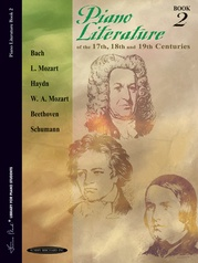 Piano Literature of the 17th, 18th, and 19th Centuries, Book 2