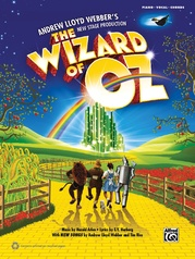 The Wizard of Oz: Selections from Andrew Lloyd Webber's New Stage Production