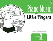 Piano Music for Little Fingers, Book 1