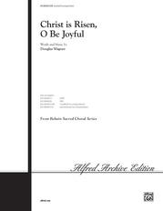 Christ Is Risen, O Be Joyful