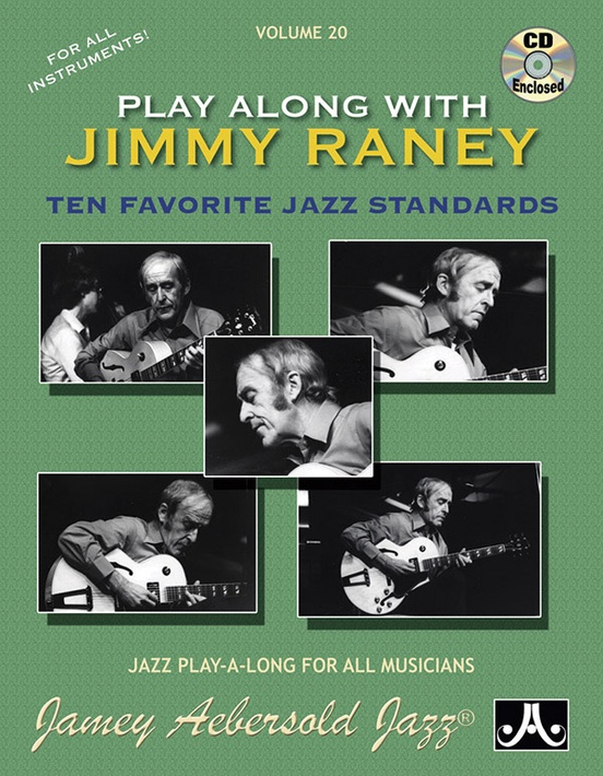 Jamey Aebersold Jazz, Volume 20: Play Along with Jimmy Raney
