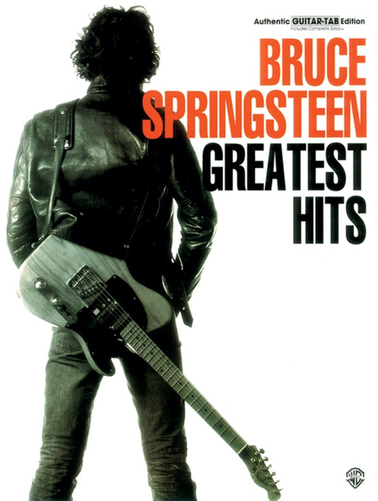 Bruce Springsteen Greatest Hits Authentic Guitar Tab Book Bruce