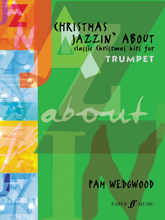 Christmas Jazzin' About for Trumpet