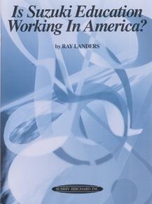Is Suzuki Education Working in America?