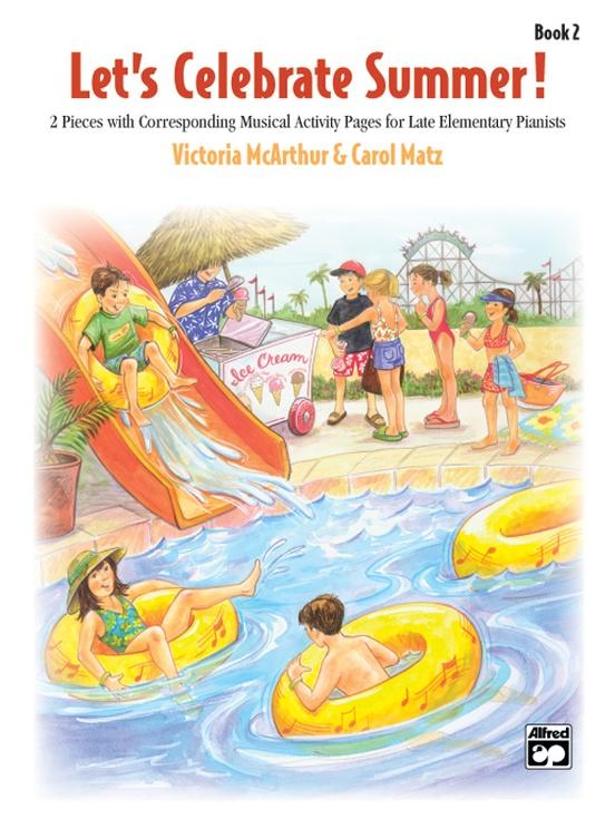 Let's Celebrate Summer!, Book 2