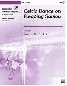 Celtic Dance on Pleading Savior