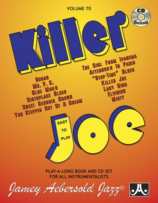 Jamey Aebersold Jazz, Volume 70: Killer Joe