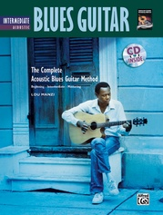 The Complete Acoustic Blues Method: Intermediate Acoustic Blues Guitar