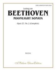 Moonlight Sonata, Opus 27, No. 2 (Complete)