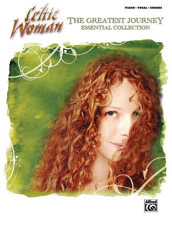 Celtic Woman The Greatest Journey Essential Collection Pianovocal