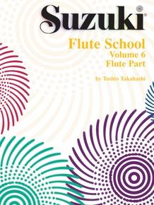 Suzuki Flute School Flute Part, Volume 6