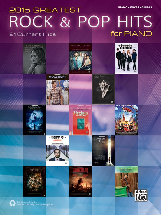 2015 Greatest Rock & Pop Hits for Piano