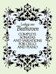 Complete Sonatas and Variations for Cello and Piano