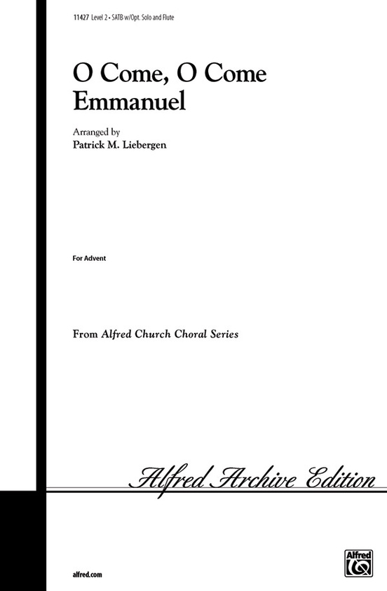 O Come, O Come Emmanuel: SATB (with Opt. Solo) Choral Octavo