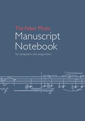 The Faber Music Manuscript Notebook