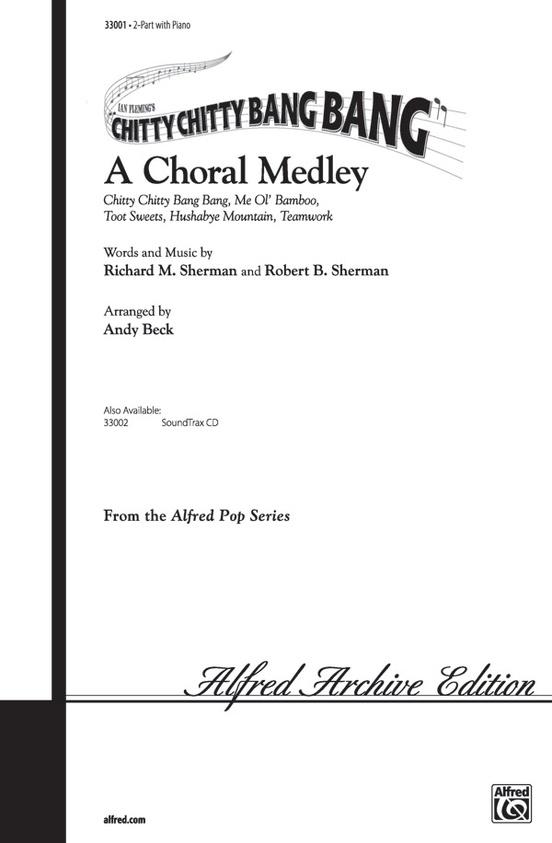 Chitty Chitty Bang Bang -- A Choral Medley
