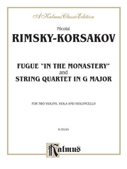 "Two String Quartets: Fugue ""In the Monastery"" and String Quartet in G Major"