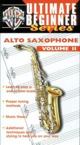 Ultimate Beginner Series: Alto Saxophone, Volume II
