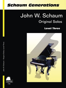 Schaum Generations: John W. Schaum -- Original Solos, Level Three