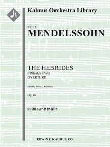 Hebrides: Fingal's Cave Overture, Op. 26