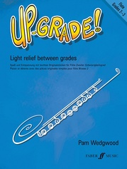 Up-Grade! Flute, Grades 2-3