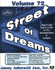 Jamey Aebersold Jazz, Volume 72: Street of Dreams