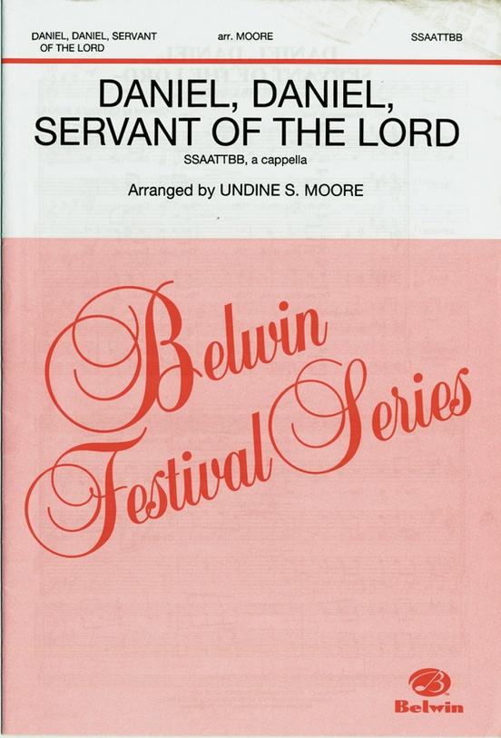 Daniel, Daniel, Servant of the Lord