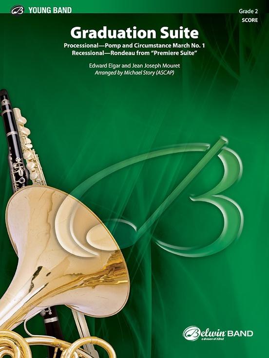 Graduation Suite (Processional: Pomp and Circumstance March No. 1 / Recessional: Rondeau from Premiere Suite)