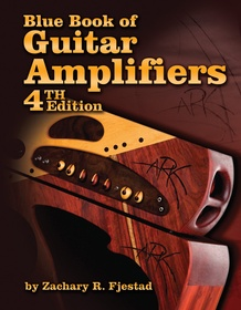 Blue Book of Guitar Amplifiers (4th Edition)