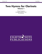 Two Hymns for Clarinets, Volume 1