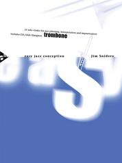 Easy Jazz Conception: Trombone