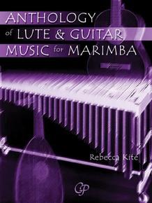 Anthology of Lute & Guitar Music for Marimba