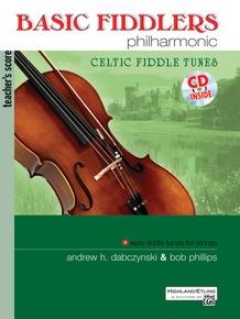 Basic Fiddlers Philharmonic: Celtic Fiddle Tunes