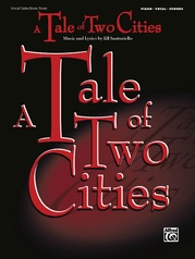 Tale of Two Cities: Vocal Selections