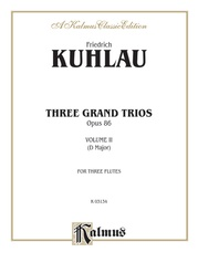 Three Grand Trios, Opus 86: Volume II (D Major)