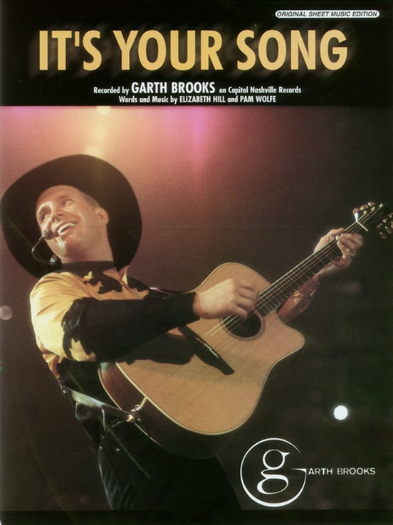 It\'s Your Song: Piano/Vocal/Chords Sheet: Garth Brooks