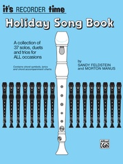 It's Recorder Time: Holiday Songbook