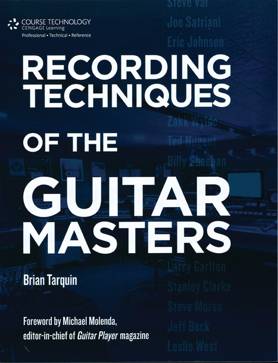 Recording Techniques of the Guitar Masters