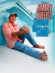 Jimmy Buffett: License to Chill