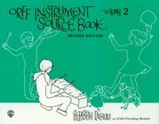 Orff Instrument Source Book, Volume 2 (Revised)