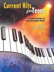 Current Hits for Teens, Book 1