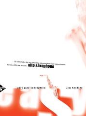 Easy Jazz Conception: Alto Saxophone