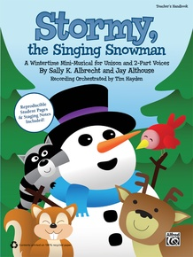Stormy, the Singing Snowman