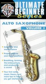 Ultimate Beginner Series: Alto Saxophone, Volume I
