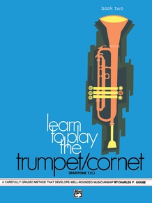 Learn to Play Trumpet/Cornet, Baritone T.C.! Book 2