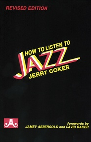 How to Listen to Jazz (Revised Edition)