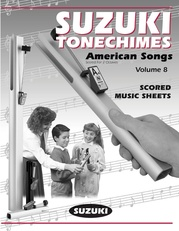 Suzuki Tonechimes, Volume 8: American Songs
