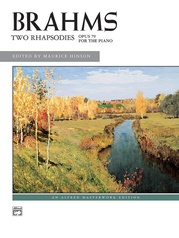 Brahms, Two Rhapsodies, Opus 79 for the Piano