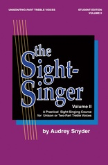 The Sight-Singer, Volume II for Unison/Two-Part Treble Voices