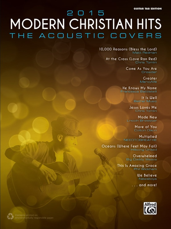 2015 Modern Christian Hits The Acoustic Covers Guitar Tab Edition Book